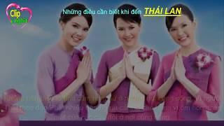 Những điều cần lưu ý khi đến Thái Lan -  DU LỊCH THÁI LAN - CLIP Ý NGHĨA