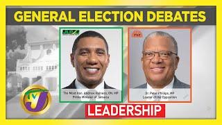 Jamaica National Election Debate 2020: Topic Leadership
