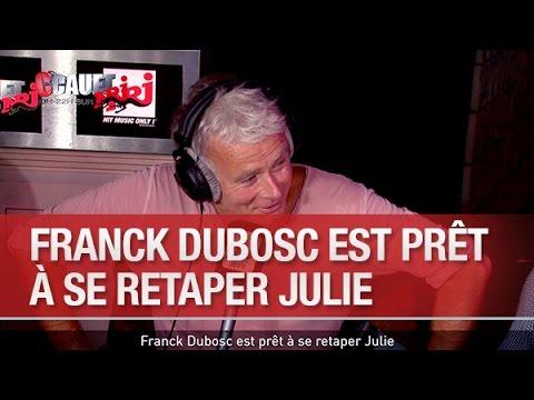 Baixar Franck Dubosc est prêt à se retaper Julie - C'Cauet sur NRJ