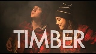 Timber - Pitbull Ft. Kesha (Tyler Ward & Alex G Acoustic Cover) - Music Video