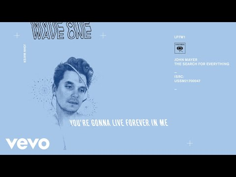 John Mayer - You're Gonna Live Forever in Me (Audio)