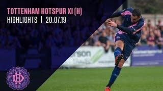 Dulwich Hamlet v Tottenham XI, Friendly, 20/07/19 | Match Highlights