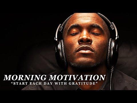 GRATITUDE - Best Motivational Video Speeches Compilation - Listen Every Day! MORNING MOTIVATION