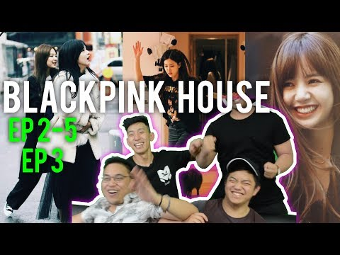 BLACKPINK HOUSE - Ep. 2.5 & Ep. 3 (Reaction w/ENG SUB) #roadto100k
