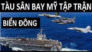 Tàu sân bay Mỹ tập trận lớn  ở Biển Đông sau khi rời VN làm TQ tái mặt