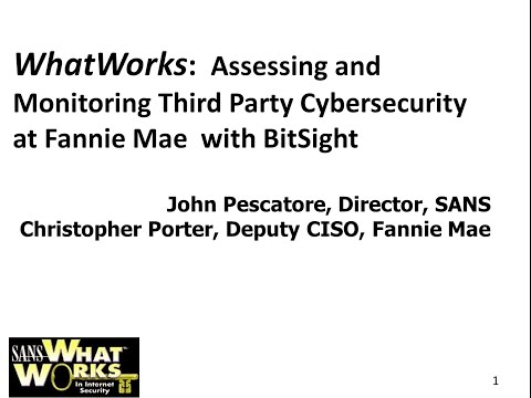 What Works for Fannie Mae's Deputy CISO to Monitor Third Parties