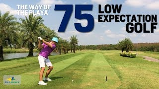 Low Expectations Equal Low Scores - How to Shoot 75 With Antiques