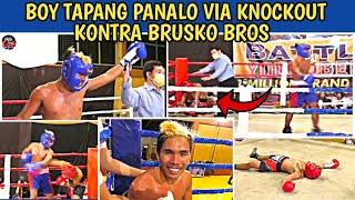 🇵🇭 BOY TAPANG Panalo via Knockout Kontra BRUSKO BROS Fullfight HD