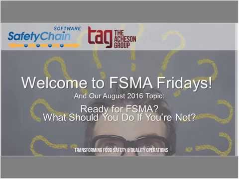 FSMA Fridays August 2016 - What To Do If You're Not Ready for FSMA