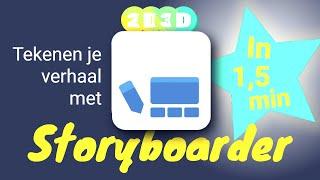 Storyboarder in 1,5 min - ontwerp jouw verhaal in 3D of gewoon tekenen
