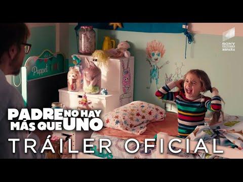 PADRE NO HAY MÁS QUE UNO. Tráiler Oficial HD. En cines 2 de agosto.