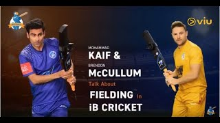 Mohammad Kaif and Brendon McCullum on fielding in iB Cricket | iB Cricket Super Over League