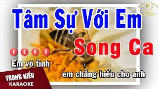 Karaoke Tâm Sự Với Em Song Ca Nhạc Sống | Trọng Hiếu