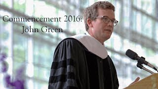 Kenyon College: John Green Commencement Address