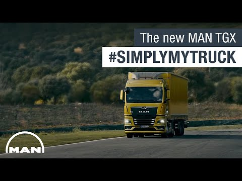 The new MAN TGX #SimplyMyTruck | MAN Truck & Bus