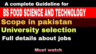 Bs Food Science and Technology Scope in Pakistan | University Selection & Jobs