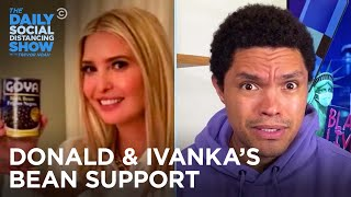 Ivanka's Goya Support, Mary Trump's New Book & Sessions's Loss | The Daily Social Distancing Show