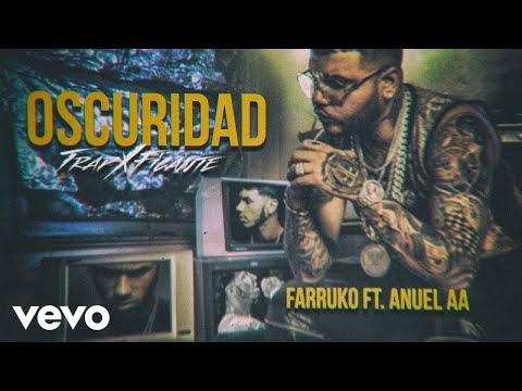 Farruko - Oscuridad ft. Anuel AA (Audio)