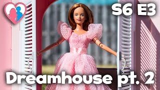 "S6 E3 ""Dreamhouse pt. 2"" | The Barbie Happy Family Show"