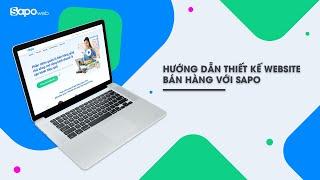 [Sapo Web] - Hướng dẫn thiết kế website bán hàng