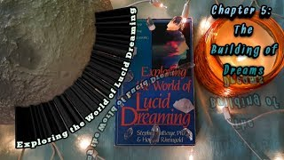 💗🌜Exploring the World of Lucid Dreaming🌛Chapter 5: The Building of Dreams