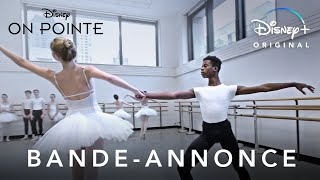 On pointe :  bande-annonce VF