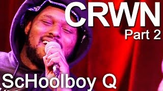 schoolboy-q-crwn-part-2-with-elliott-wilson