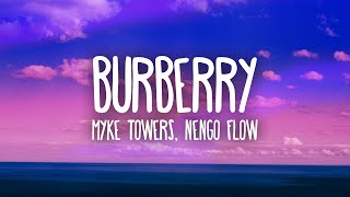 Myke Towers & Ñengo Flow - BURBERRY (Letra/Lyrics)