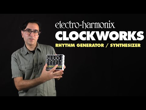 Electro Harmonix Clockworks Rhythm Generator/Synthesizer