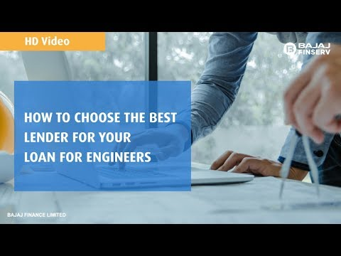 How to choose the best Engineer Loan provider - Bajaj Finserv
