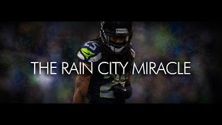 The Rain City Miracle