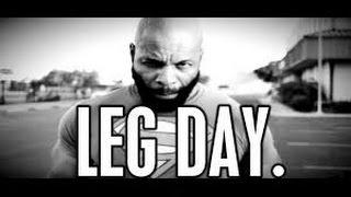 CT FLETCHER MOTIVATION | LEG DAY