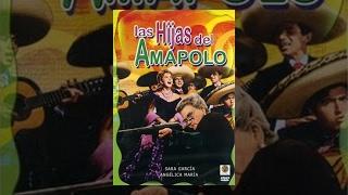 Angelica Maria: Las Hijas del Amapolo  - Película Completa