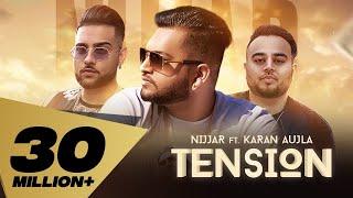 Tension – Nijjar – Karan Aujla