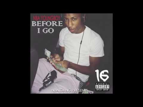 07) NBA YoungBoy : Before I Go - Change
