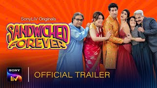 Sandwiched Forever SonyLIV Web Series