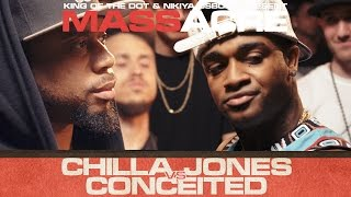 KOTD - Rap Battle - Chilla Jones vs Conceited | #MASSacre