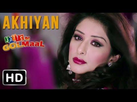 Jatts In Golmaal - Akhiyan - Roshan Prince & Rimpy Gaar