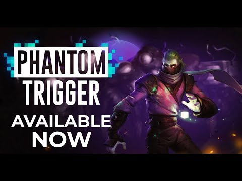 Phantom Trigger Trailer