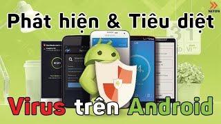 Cách phát hiện và diệt Virus trên Android với 5 phần mềm cực khủng | NETON