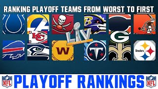 Ranking Every NFL Playoff Team From WORST To FIRST (2021 NFL Playoffs)