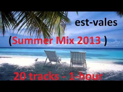 est vales Summer Mix 2013  Part 2