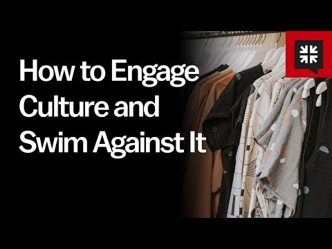 How to Engage Culture and Swim Against It // Ask Pastor John