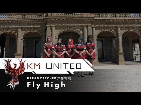 Dreamcatcher (드림캐쳐)  -  Fly High (날아올라) Dance Cover | KM United