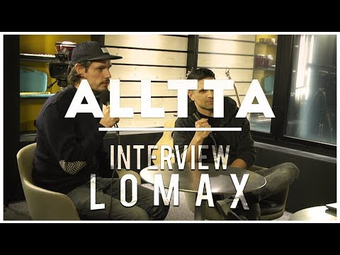 Alltta - Interview Lomax