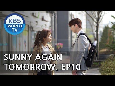 Sunny Again Tomorrow   내일도 맑음 - Ep.10 [SUB : ENG,CHN,IND / 2018.05.24]