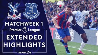 Crystal Palace v. Everton   PREMIER LEAGUE HIGHLIGHTS   8/10/19   NBC Sports
