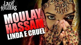 MOULAY HASSAM - LINDA E CRUEL