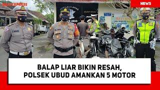 Balap Liar Bikin Resah, Polsek Ubud Amankan 5 Motor dan Joki