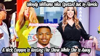 Wendy Williams Was Spotted Out In Florida & Nick Cannon Will Be Guest Hosting The Show